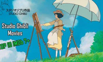 Studio Ghibli Movies: 10 Best Studio Ghibli Movies IMDb 7+