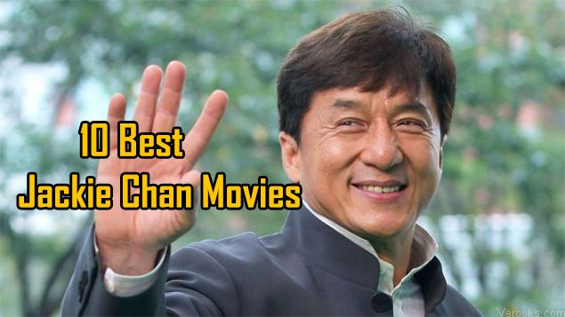 Jackie Chan Movies: 10 Best Jackie Chan Movies | Verooks